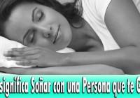 soñar con alguien que te gusta